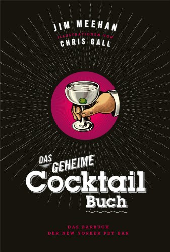 Das geheime Cocktail Buch